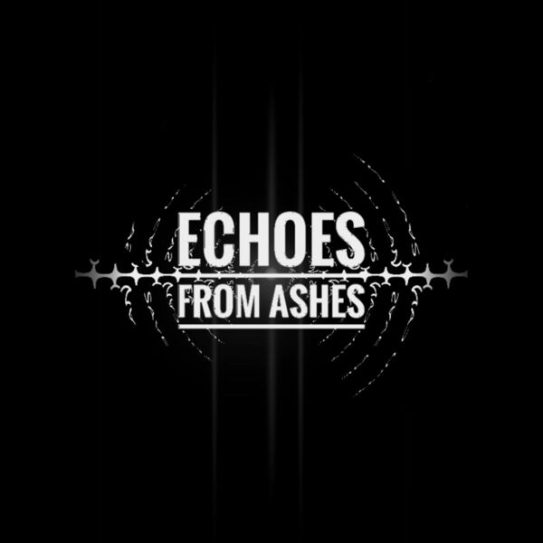 Cover art for Echoes from Ashes